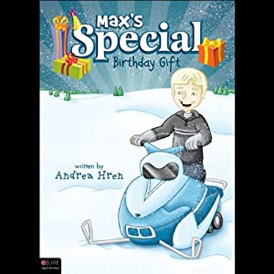 Max's Special Birthday Gift Audiobook
