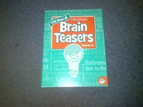 - The Best of MindWare Brain Teasers Volume 4 by MindWare