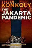 The Jakarta Pandemic, Steven Konkoly, 1495907376