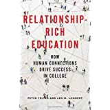 Relationship-Rich Education: How Human Connections Drive Success in College