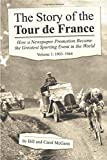 1: The Story of the Tour De France