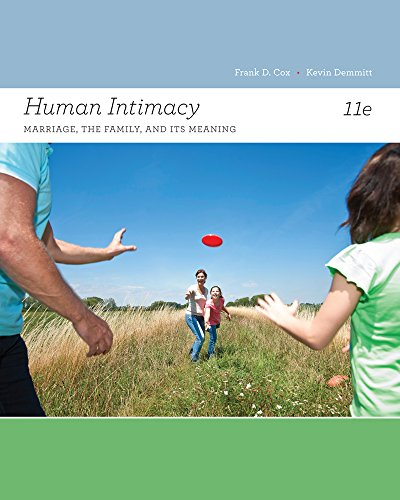 Human Intimacy: Marriage, the Family, and Its Meaning (Cengage Advantage Books) -  Cox, Frank D., 11th Edition, Loose Leaf