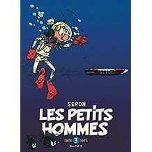 Petits Hommes 03 Intégrale - 1973-1975