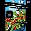 Island of Exiles Audiobook by I. J. Parker Narrated by Roy Vongtama