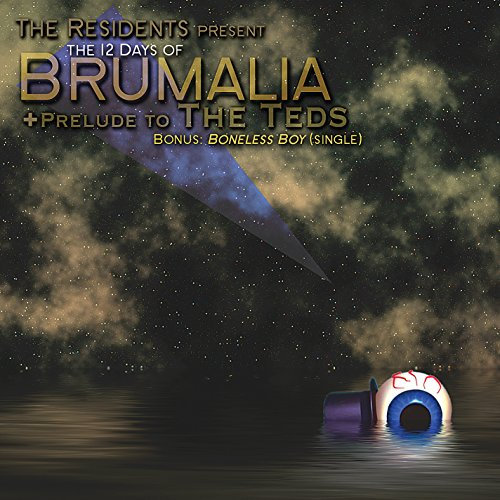 The Residents - 12 days of Brumalia - Zortam Music