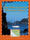 img - for Dreamspeaker Cruising Guide: The West Coast of Vancouver Island Including Bunsby Islands and the Broken Group: Volume 6 (Dreamspeaker Series) (v. 6) book / textbook / text book