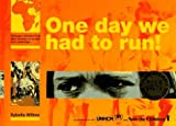 img - for One Day We Had To Run,Trd by Sybella Wilkes (1995-03-01) book / textbook / text book