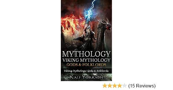 Mythology: Viking Mythology: Gods & Folklords