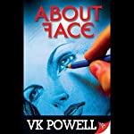 About Face | VK Powell