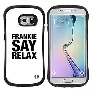 Pulsar iFace Series Tpu silicona Carcasa Funda Case para Samsung Galaxy S6 EDGE , Frankie Relax Bianco Nero testo di canzone d'arte