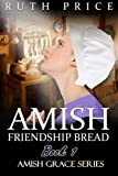 amish friendship bread cookbook - Amish Friendship Bread Book 1