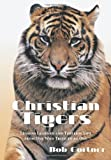 Christian Tigers, Bob Gortner, 1438979495