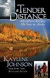 A Tender Distance, Kaylene Johnson, 0882407724
