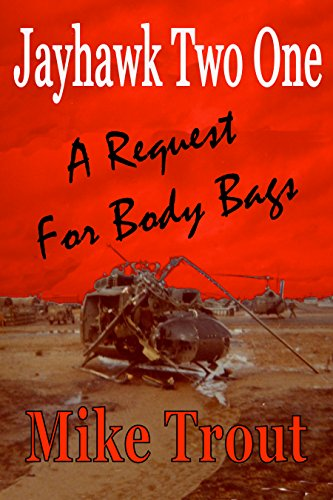 (A Request For Body Bags (Jayhawk Two One Book 2))