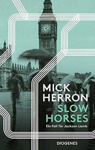 Slow Horses: Ein Fall für Jackson Lamb