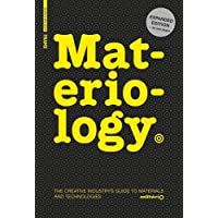 Materiology: The Creatives Guide to Materials and Technologies