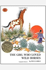 The Girl Who Loved Wild Horses Paperback