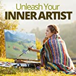 Unleash Your Inner Artist Hypnosis: Draw Out Your Artistic Ability, with Hypnosis |  Hypnosis Live