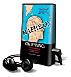 Maphead: Charting the Wide, Weird World of Geography Wonks (Playaway Adult Nonfiction)