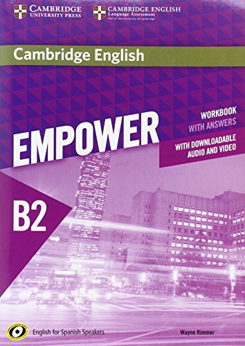 Cambridge English Empower for Spanish Speakers B2 Workbook with Answers, with Downloadable Audio and Video