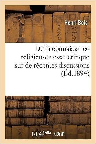 De La Connaissance Religieuse Essai Critique Sur De