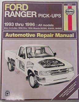 ford ranger mazada b series pick ups automotove repair manual rh amazon com Mazda Pickup Truck 2014 Mazda Pick Up Truck