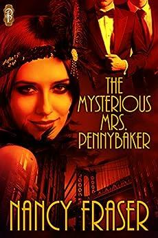 The Mysterious Mrs. Pennybaker by [Fraser, Nancy]