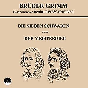 Die sieben Schwaben / Der Meisterdieb Hörbuch