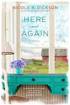 Here and Again by [Dickson, Nicole R.]