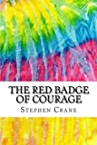 Image of The Red Badge of Courage: Includes MLA Style Citations for Scholarly Secondary Sources, Peer-Reviewed Journal Articles and Critical Essays (Squid Ink Classics)