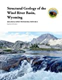 img - for Structural Geology of the Wind River Basin, Wyoming book / textbook / text book