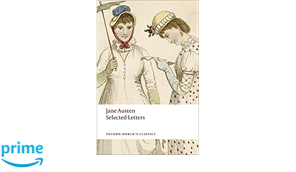 Selected Letters (Oxford Worlds Classics): Amazon.es: Jane ...