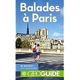 BALADES À PARIS (30 PARCOURS CHOISIS)