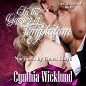 In the Garden of Temptation: The Garden Series, Book 1 | Cynthia Wicklund