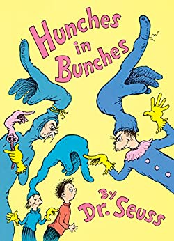 Hunches in Bunches (Classic Seuss) by [Seuss]