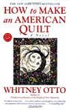 How to Make an American Quilt, Whitney Otto, 0345388968