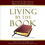 Living by the Book: The Art and Science of Reading the Bible | Howard G. Hendricks,William D. Hendricks