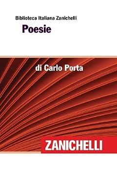 Poesie (Biblioteca Italiana Zanichelli) (Italian Edition