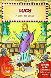 Lucy: A Light for Jesus (Saints and Me!)