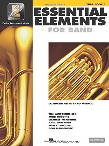 (Essential Elements for Band - Tuba Book 1 with EEi: Tuba in C (B.C.) (Essential Elements 2000 Comprehensive Band Method))