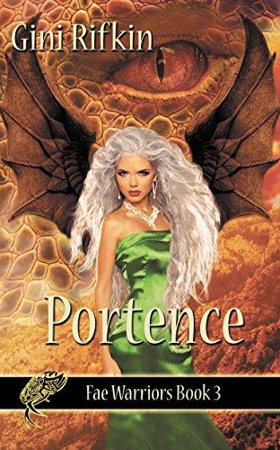 Book: Portence (Fae Warriors Book 3) by Gini Rifkin