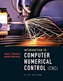 Introduction to Computer Numerical Control (5th Edition) 5th Edition