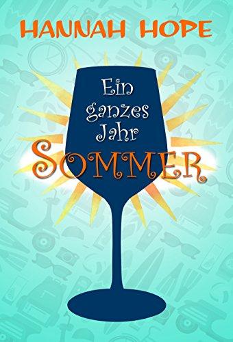 Ein ganzes Jahr Sommer (German Edition)
