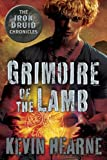 """Grimoire of the Lamb An Iron Druid Chronicles Novella (The Iron Druid Chronicles)"" av Kevin Hearne"