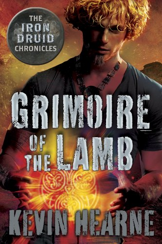 """Grimoire of the Lamb - An Iron Druid Chronicles Novella (The Iron Druid Chronicles)"" av Kevin Hearne"