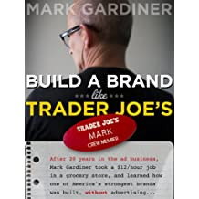 Build a Brand Like Trader Joe's
