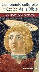 L'empreinte culturelle de la Bible: Un état des lieux européen