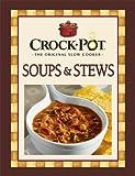 Crock-Pot Soups and Stews Recipes, Publications International Staff, 1412729408