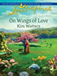 On Wings of Love (Love Inspired)