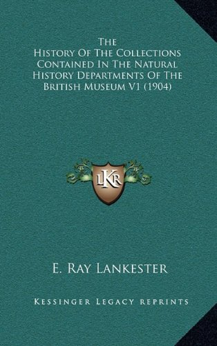 The History Of The Collections Contained In The Natural History Departments Of The British Museum V1 (1904) pdf epub